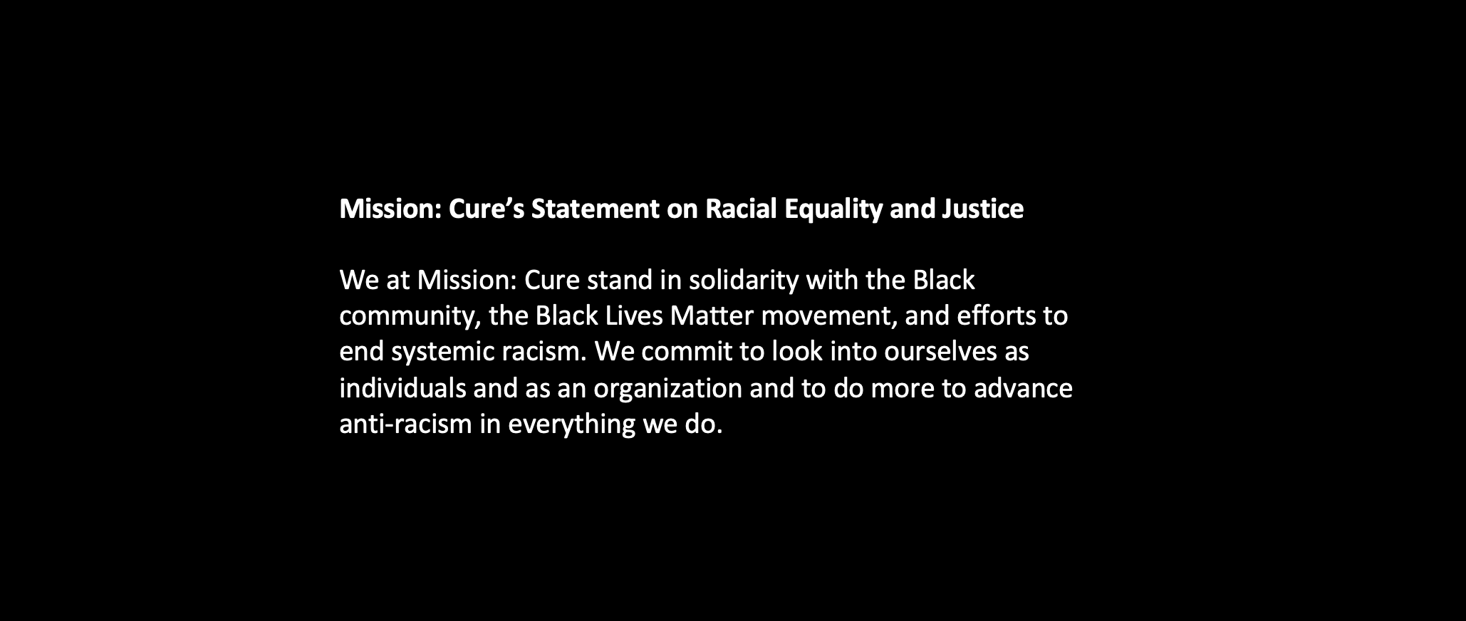Mission: Cure's Statement on Racial Equality and Justice